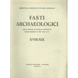 20 - Fasti Archaeologici. Annual Bulletin of Classical Archaeology